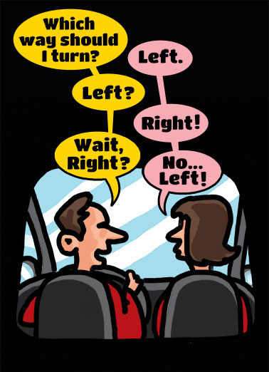 Left Right Funny For Couple Card  Hope you're headed for a happy anniversary | heart, hearts, love, adorable, sweet, rose, flowers, photo, image, romantic, love, kisses, kiss, boyfriend, girlfriend, husband, wife, spouse, significant other, lover, bae, red, happy, picture, expression, greeting card, sweet, loving, for her, for him, goofy, hilarious, witty, print, folded card, mail, recipient, , special, wonderful, humor, warm, message, fresh, cute, friend, son, to, for, family, fun, real cards, printed, whimsical, heart-warming, heart warming, sentimental, from the heart, wish, wishes, note, greetings, anniversary, happy anniversary, cartoon, comic, comic strip, funny cartoon, funny comic, humorous cartoon, humorous comic,  cartoon car, funny car cartoon, funny marriage cartoon, humorous marriage cartoon,  Hope you're headed for a Happy Anniversary!