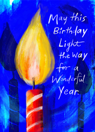 "Light The Way Funny One from the Heart   Send a wish with this uplifting ""Light The Way"" Birthday card or Ecard to put a smile on someone's face today."