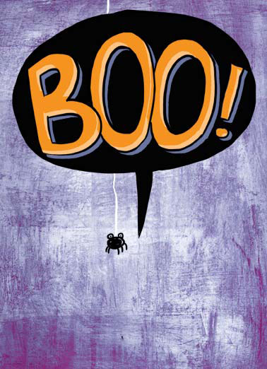 "Little Way Funny Halloween   A tiny cartoon spider saying 'Boo"". 