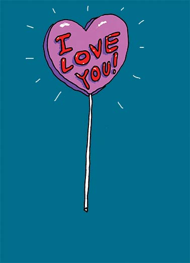 Lollipop Funny Valentine's Day Card For Bae   Suck on that.  Happy Valentine's Day