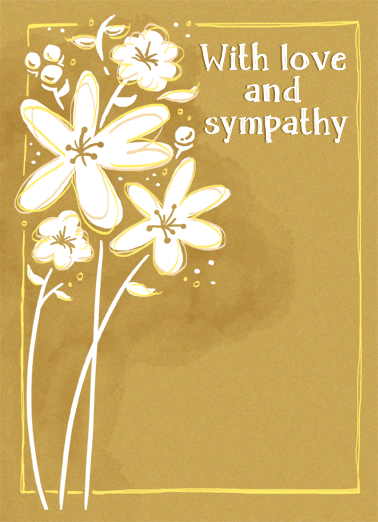 Love And Sympathy Funny Sympathy Card  Let them know you're thinking of them in their time of need with a personalized sympathy greeting card. | wishing you comfort and peace love sad flower Wishing you comfort and peace.
