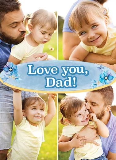 Love You Dad Funny Father's Day Card Add Your Photo