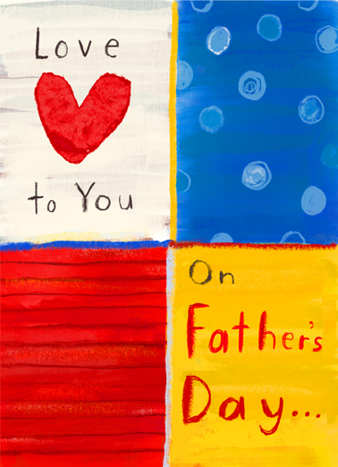 "Love to Father Funny Father's Day Card  Send a wish with this whimsical ""Love to You"" Father's Day card or Ecard to put a smile on his face today... and we'll include Free first-class postage on all printed cards and a free printout link on all Ecards that arrive instantly.  And every day."