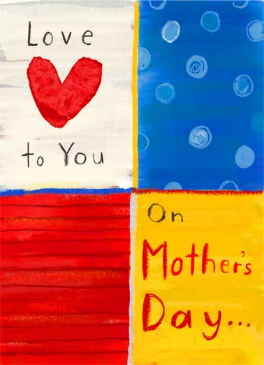 "Love to Mother Funny Mother's Day  For Mum Send a wish with this whimsical ""Love to You"" Mother's Day card or Ecard to put a smile on her face today... and we'll include Free first-class postage on all printed cards and a free printout link on all Ecards that arrive instantly. And everyday!"