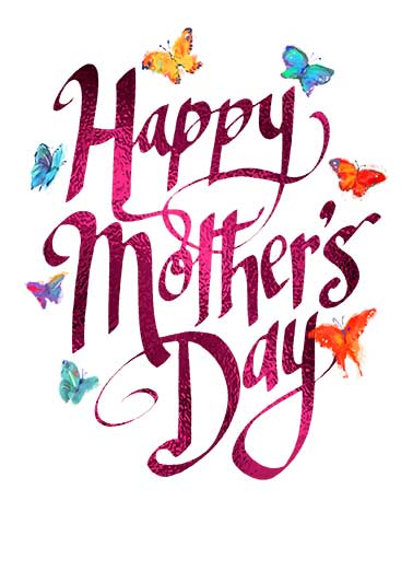 MD Butterfly Lettering  Funny Mother's Day  For Any Mom Send the moms in your life this beautiful Mother's Day lettering butterfly Ecard design.  Wishing you a wonderful Mother's Day! Wishing you a wonderful Mother's Day! (Nobody deserves it more than you.)