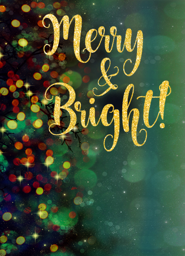Merry and Bright Glittering Funny Christmas Card  This Christmas, wish all your work customers and contacts the happiest of holidays, season's greetings, and Happy New Year with this new customizable Christmas card.