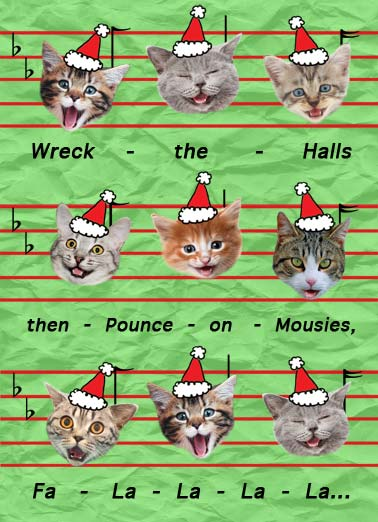 Mewsic Funny Cats Card Christmas Picture of sheet music with cat heats wearing santa caps as notes. | wreck the hall pounce on mouse mice fa la merry Christmas santa hat cap merry mew music ears  Hope your Christmas is Mewsic to your ears!