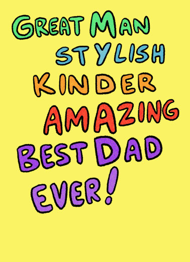 My Dad Funny  Card  Send Dad a personalized greeting card just in time for Father's Day! | great man stylish kinder amazing best dad ever son daughter wife husband love  My Dad