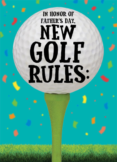 New Golf Rules FD Funny Golf     Happy Father's Day