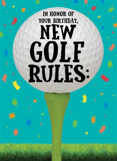 New Golf Rules Funny Megan Card   Feel free to use as many balls as you like till you get the shot you want! | golf rules funny humor list balls birthday   Feel free to use as many balls as you like till you get the shot you want!