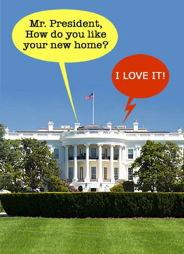 "Funny Funny Political   The President moves in to the White House | Election, funny, obama, trump, donald, golf resort, word bubbles, funny, white, house, veranda, dialogue, cute GOP Republican, silly, Melania, Make America Great Again, ""It'll make a great clubhouse for my new Huge Golf Resort, believe me!"" Believe me, I hope you have a Huge Birthday"