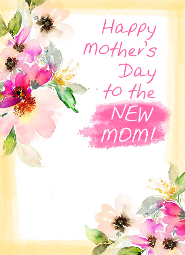 New Mom MD  Funny Sweet  Mother's Day Happy Mother's Day to the new mom. | mom mother mother's day new love joy sweet sleep wish wishing flowers Wishing you love, joy, and most of all, sleep.