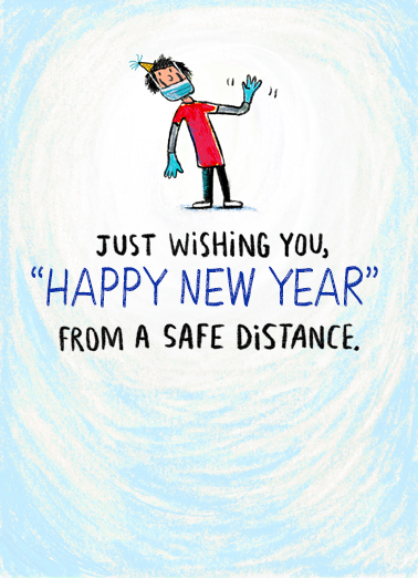 "New Year Safe Distance Funny New Year's Card  Send a wish with this fun ""Safe Distance"" New Year's card or Ecard to put a smile on someone's face this holiday season."