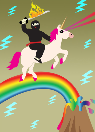 Ninja Fathers Day Funny    Say Happy Father's Day with this funny Ninja Unicorn cartoon Ecard for Dad.    This was the most awesome card I could find.