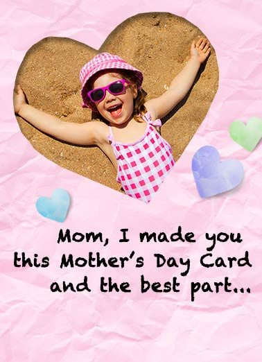 No Mess  Funny Sweet  Mother's Day child making her own card for mom