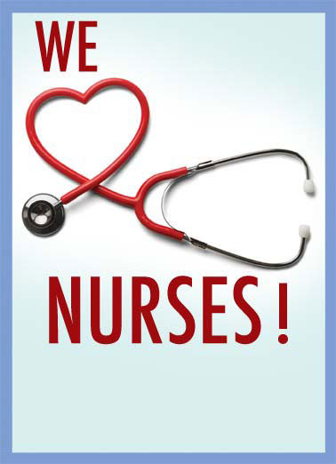 Nurse's Day - Nurse Appreciation Funny Business Greeting Card Thank You Nurses Appreciation Week, Nurse Appreciation day, nurse stethoscope thanks heart love all you do Thanks for all you do!