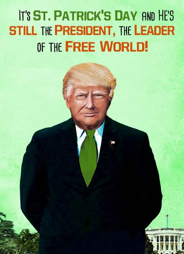 O'Crap Funny St. Patrick's Day Card For Her A New St. Paddy's President | Trump, anti, hillary, funny, paddy, beer, celebrate, green, funny, lol, president, donald, white house, green, balloons, hat, leprechaun, St. Patrick's Day, Irish, Patriotic, humor, spring, March O'CRAP!