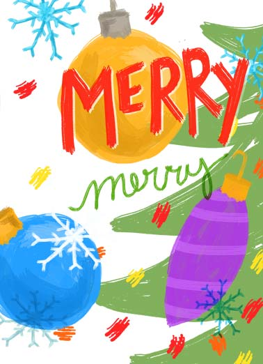 Ornament Merry Xmas Funny Christmas Card Sweet Illustration of ornament with the words 'merry merry'. | merry Christmas wish ornament wonderful bright decorations  Wishing you a wonderful Christmas!