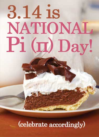 Funny For Any Time Card  Pie, Pi, Day, 3.14, Funny, Dessert, March,  (blank inside)