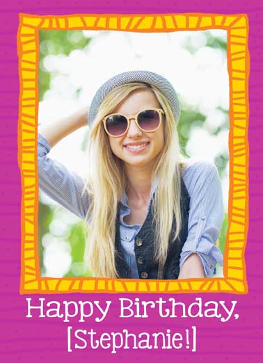 Picture of Happiness Funny Birthday Card Add Your Photo   Hope you're the Picture of Happiness on your Birthday!