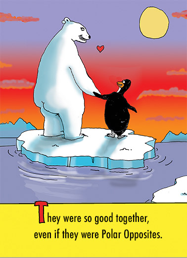 "Polar Opposites Funny For Couple Card  ""Polar opposites"" Anniversary cartoon card 
