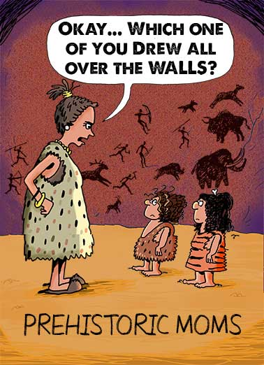 "Prehistoric Moms Funny Mother's Day  For Wife Funny ""Prehistoric Moms"" Mother's Day cartoon E-card 