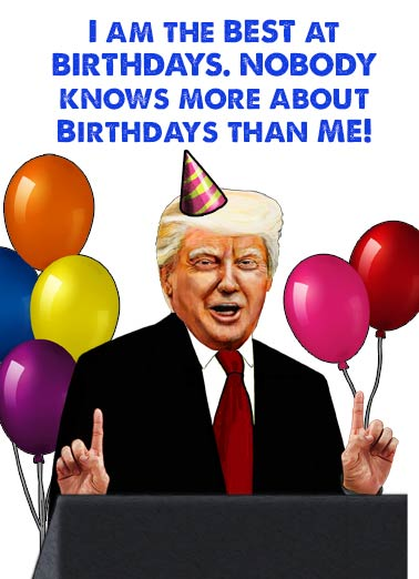 Presidential Birthday  Funny Political  President Donald Trump President Trump Birthday Joke | funny, presidential, official, birthday, scary, fun, editorial, political, portrait, caricature, lol, joke, cartoon, best, white house, donald, trump, president, suit, balloons, news, current, party, celebrate, colorful, huge, speech Hope this Birthday is Huuge! (Even bigger than my ego.)