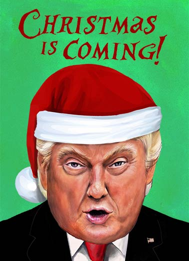 Presidential Merry Christmas Funny Christmas Card Funny Political President Trump Christmas Wish | Joke, funny, portrait, winter, holidays, presidential, political, fun, christmas, sayings republican, election, campaign, lol, hilarious, painting, official But it's only one day... SAD! (And trust me, he knows sad.)