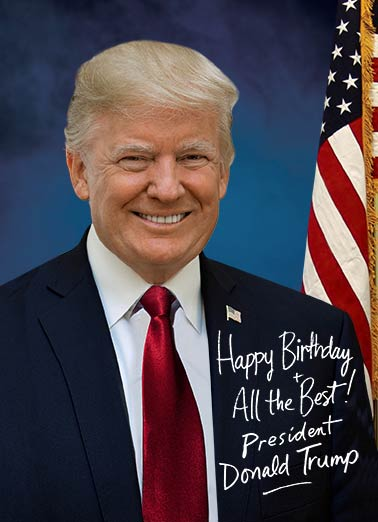 Presidential Signature Funny Political Official Birthday Greetings From President Donald Trump Card Signed By