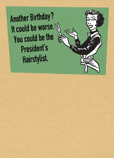 Presidents Hairstylist Funny Vintage    Hairs to you!