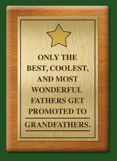 Promoted to Grandfathers Funny Father's Day Card For Grandpa  Grandpa, you're the best!