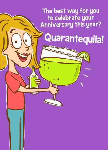 Quarantequila Anniversary Funny Anniversary Card  Celebrate an Anniversary with a personalized greeting card today! | shelter in place quarantine social distancing margarita drinking celebrate congrats thanks cheers  Happy Anniversary
