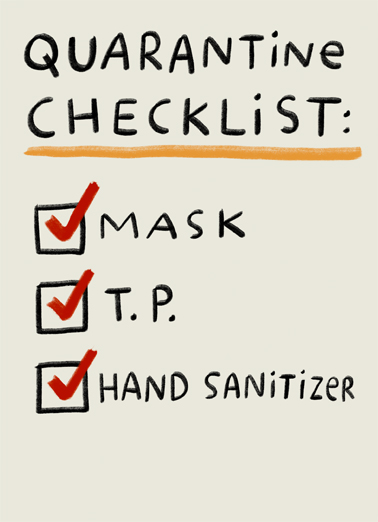 Quarantine Checklist Funny Miss You  For Any Time Let us send this sweet ecard for you, and social distance the right way with CardFool.com--free printout included. You. Missing and thinking of you.