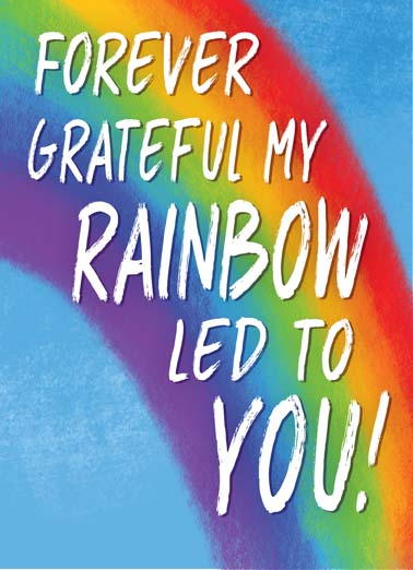 Rainbow Led To You Funny Love  For Wife Say happy birthday with this rainbow pride greeting card, Happy Birthday to my love!