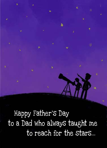 Reach for the Stars Belated Funny Father's Day Card  Father and child look at stars through a telescope on heartfelt belated father's day card, Happy Father's Day to the man who taught me to reach for the stars, i thank my lucky stars i had you as a dad, ...and to be patient. Happy Father's Day