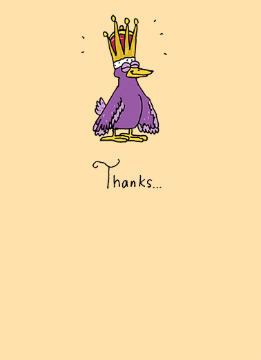 Thank You Birdie Funny 5x7 greeting Card  crown formal cartoon illustration jewel thanks thank you bill bird  ...for the Royal Tweetment!