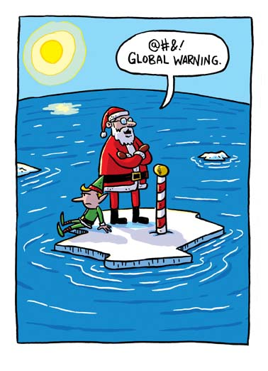 Global Warming Funny Christmas Card Cartoons Santa Claus isn't happy with global warming in this funny Christmas card,  say merry Christmas with this funny greeting card featuring  Santa's fears about climate change, funny climate change global warming cartoon on this Christmas greeting card, Santa and elf on a melted glacier because of climate change,  Warmest Christmas wishes!