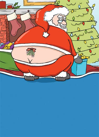 Santa Tattoo Funny Christmas Card Cartoons Santa's got a tramp stamp tattoo on his butt | butt, funny, cartoon, santa claus, tree, naughty, fun, humor, comic, chimney, presents  Guess you must've been REALLY naughty this year! Merry Christmas