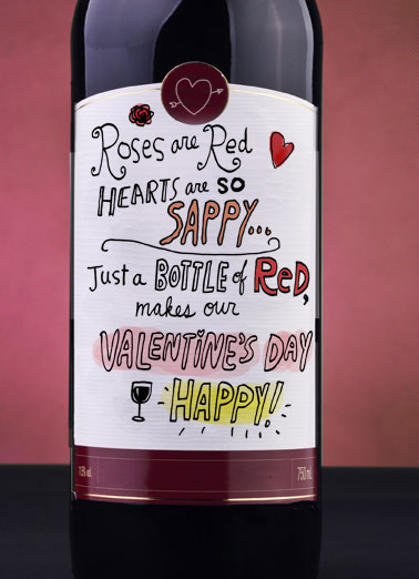 Sappy Funny Valentine's Day  Wine Roses are Red Hearts are Sappy  (blank inside)
