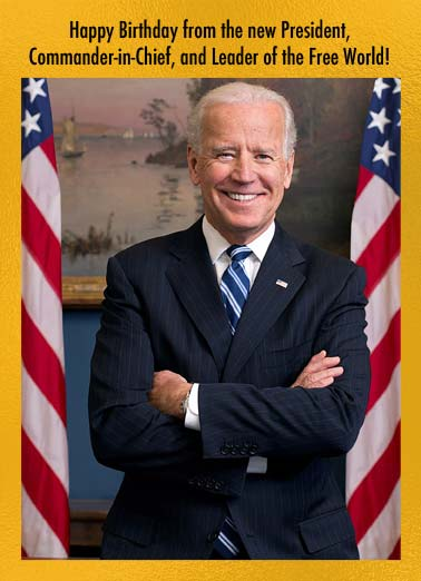 Scary President Biden Funny Birthday Card Funny A picture of president Joe Biden at his desk saying that he is the commander-in-chief and leader of the free world. | birthday Joe Biden white house oval office commander-in-chief leader free world president election elect democrat USA America United States  If this doesn't worry you, another Birthday shouldn't bother you.