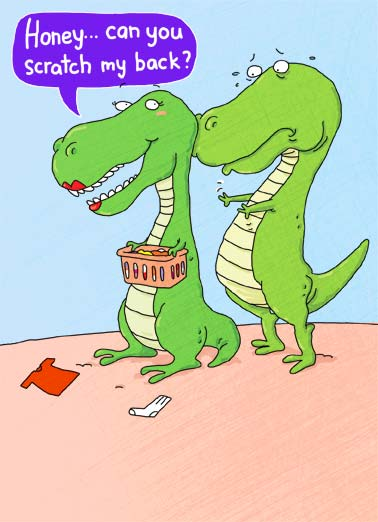 Father's Day Scratch Funny Father's Day Card For Husband A dinosaur ties to scratch a back and can't reach |dad father father's day dinosaur scratch laundry cartoon illustration back reach arms love heart hearts Honey- You Scratch my back I scratch yours!