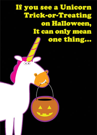 Funny Halloween Card  Magical wishes for Halloween! | Unicorn, Halloween, Unicornia, funny, cute, magic, the gathering, humorous, sweet, candy corn,