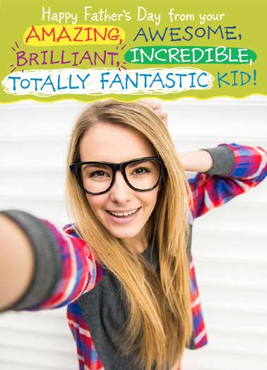 Selfie Teen Awesome Kid Funny Father's Day Card Add Your Photo