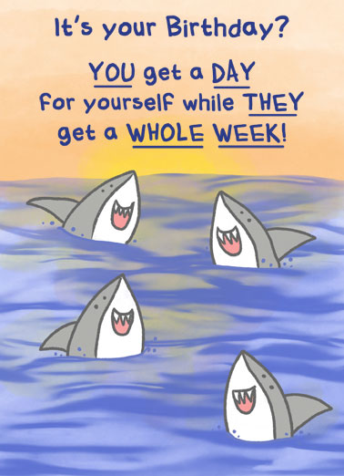 Shark Whole Week Funny Birthday Card Funny Animals Send someone a personalized greeting card just in time for their birthday! | shark week funny silly fintastic pun puns friend enjoy your day illustration  Have a FINtastic birthday!