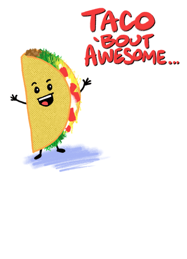 Shelluva Funny  Card  Send your friends a hilarious greeting card for their birthday! | taco shelluva funny joke illustration food   Yep, you're one Shelluva guy!