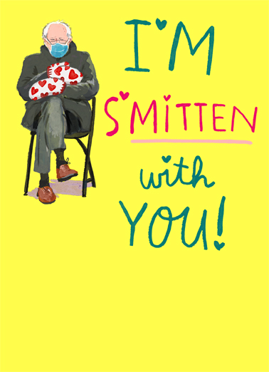 "Smitten Birthday Bernie Funny Birthday  Funny Political Send a wish with this funny ""Smitten Bernie"" Birthday card or Ecard to put a smile on someone's face today."