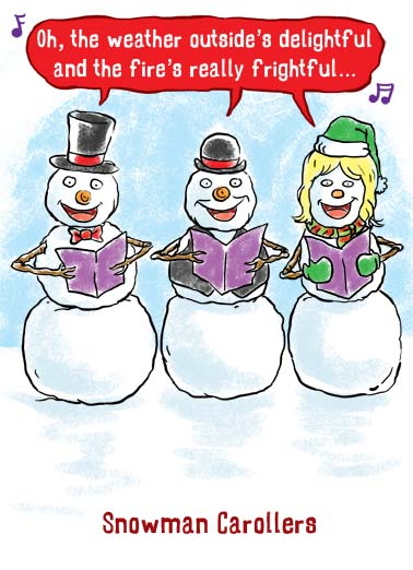 Funny Christmas Card  Snowmen singing christmas carolls | cartoon illustration carollers snowman sing carol magic sing singing hat scarf santa christmas music ears, Hope Christmas is music to your ears!