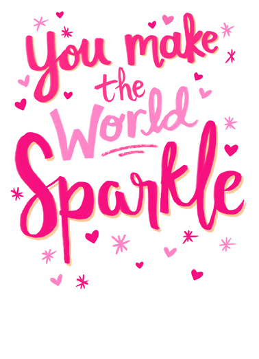 Sparkle Val Funny Valentine's Day Card  Send this sweet Valentine's Day card to the love of your life, and we'll include the free first-class postage!