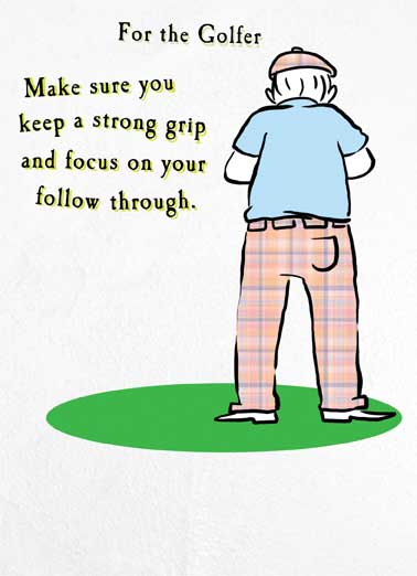 Funny Birthday Card For Dad Funny, Clubs, Golfing Jokes, Hilarious LOL, Golfers, Birthday Cards for Him, For Golfers, Beer, Funny Cards, Golf Nuts, Grip, Drinking, You don't want to drop your beer. Happy Birthday