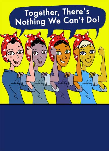 Funny For Friend Card  Women, March, Women's Day, International, Strong, 50s, (blank inside)